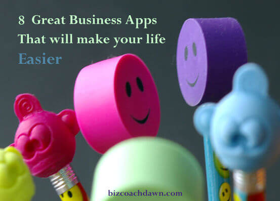 8 Great Business Apps that Will Make Your Life Easier