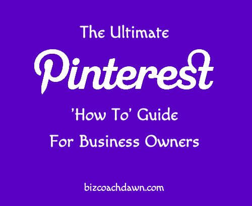 The Ultimate Pinterest How To Guide